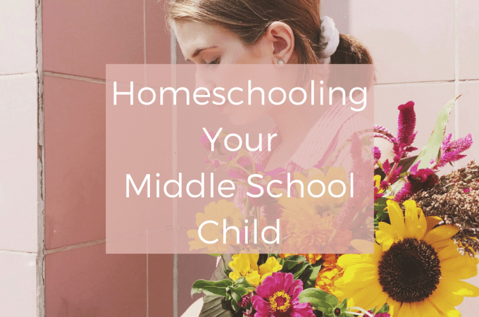 Homeschooling Your Middle School Child