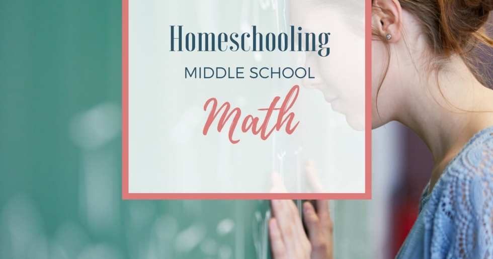 Homeschooling Middle School Math — 5 Tips for Success!