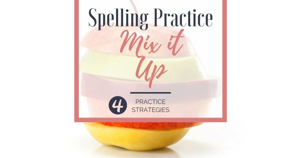 Spelling Practice — Mix it Up!