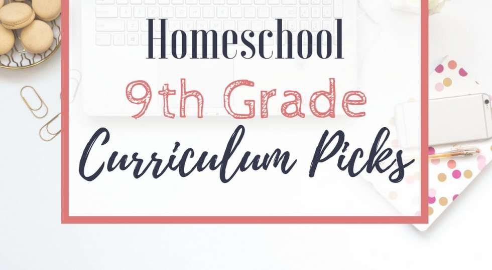 Let's talk homeschooling high school! Here are my homeschool 9th grade curriculum choices--old favorites and new curriculum picks!