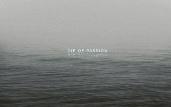 die of passion