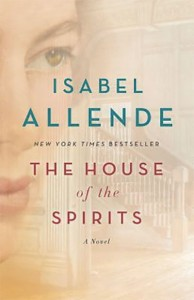 The House of the Spirits, book by Isabel Allende