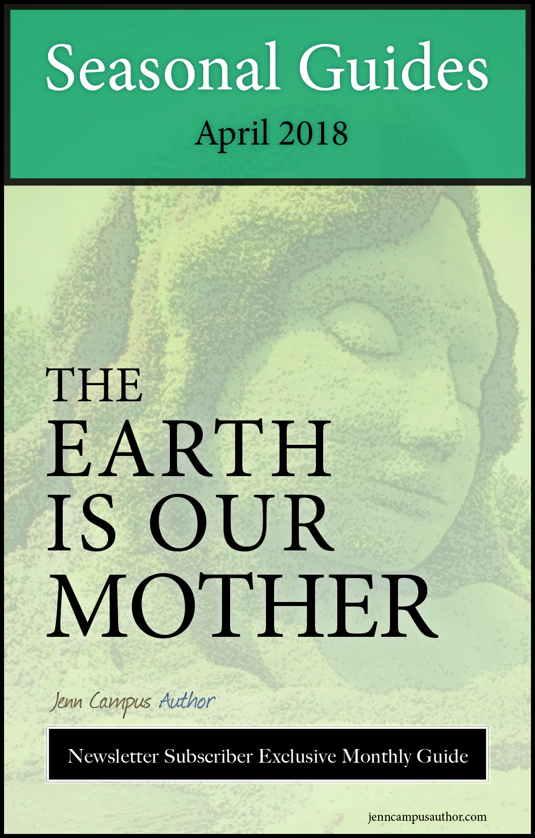 Seasonal Guide for April 2018 - The Earth is Our Mother