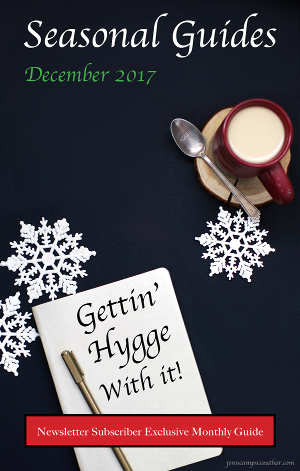 Seasonal Guide for December 2017 - Gettin' Hygge With It!