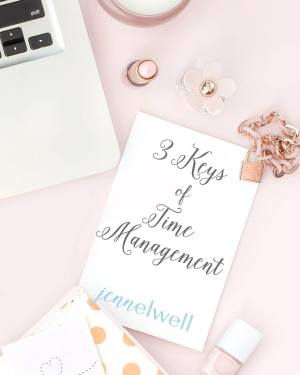 Time Management: Three Keys Of Time Management - JennElwell