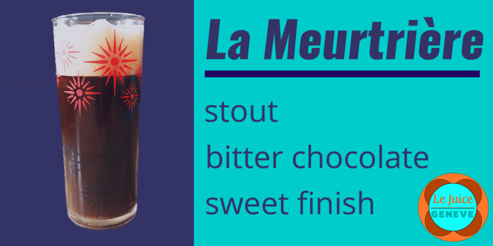 La Meurtrière, an artisanal beer from Geneva, Switzerland. It's a stout with the taste of bitter chocolate and a sweet finish.