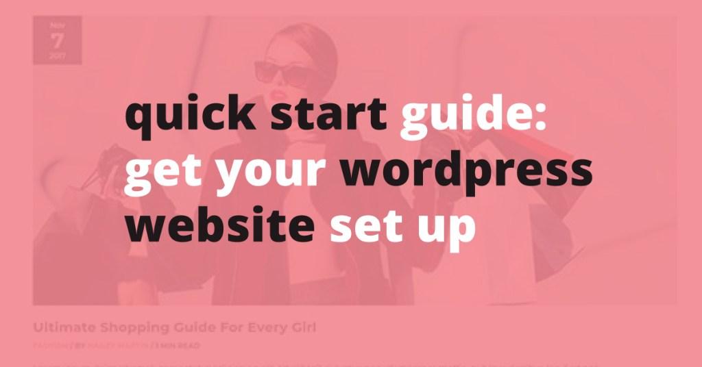 quick start guide to set up your wordpress website | Jennifer-Franklin.com