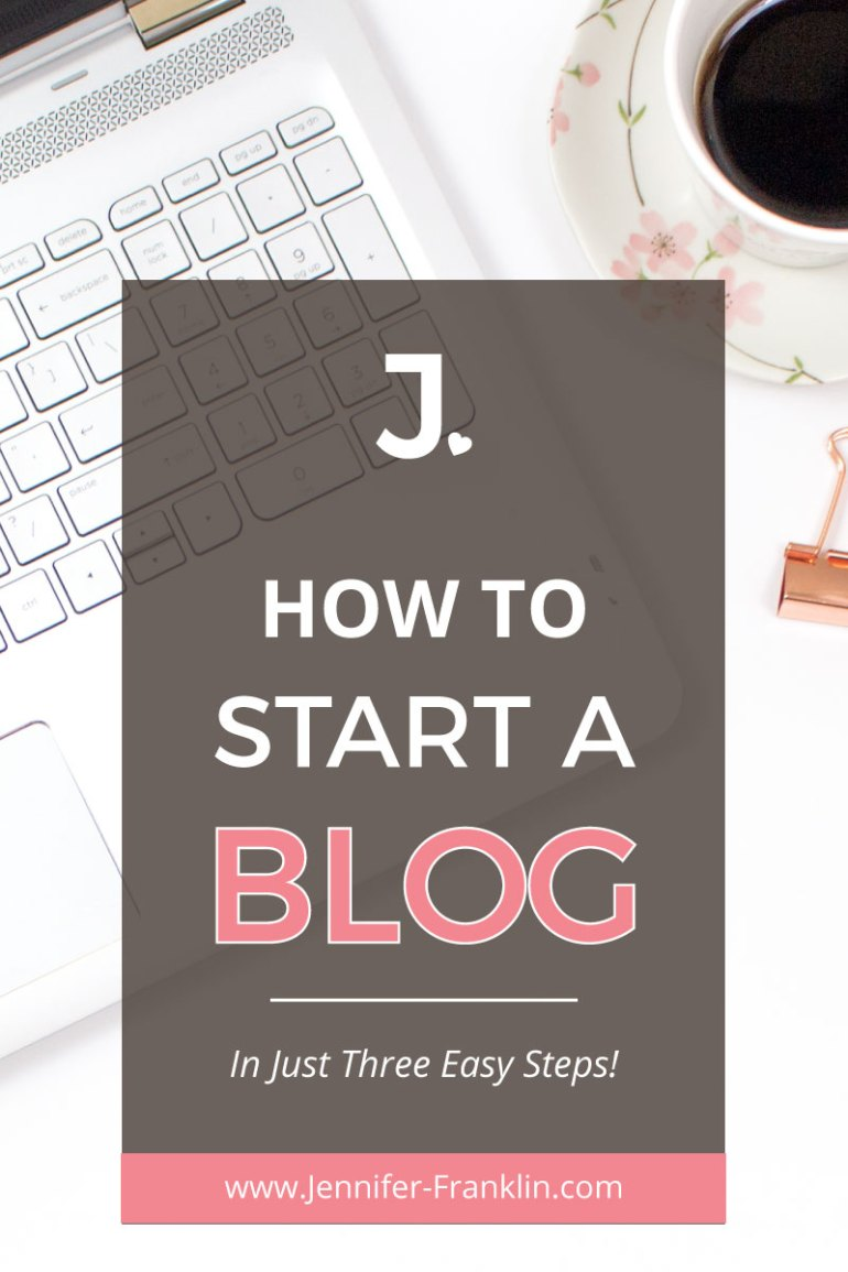 Start a blog in just 20 minutes with these three easy steps. Domain name and hosting, Install WordPress, and add content. Learn how at Jennifer-Franklin.com.