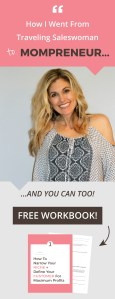 How I went from traveling saleswoman to Monpreneur at Jennifer-Franklin.com.