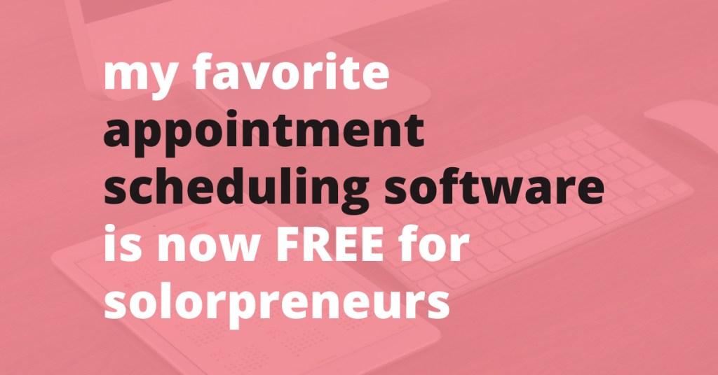 best free appointment scheduling software for solopreneurs   Jennifer-Franklin.com
