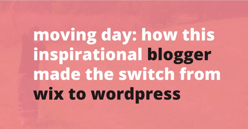 how this inspirational blogger made the switch from wix to wordpress   Jennifer-Franklin.com