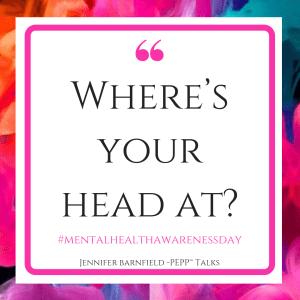 Mental Health AWareness Day - Jennifer Barnfield