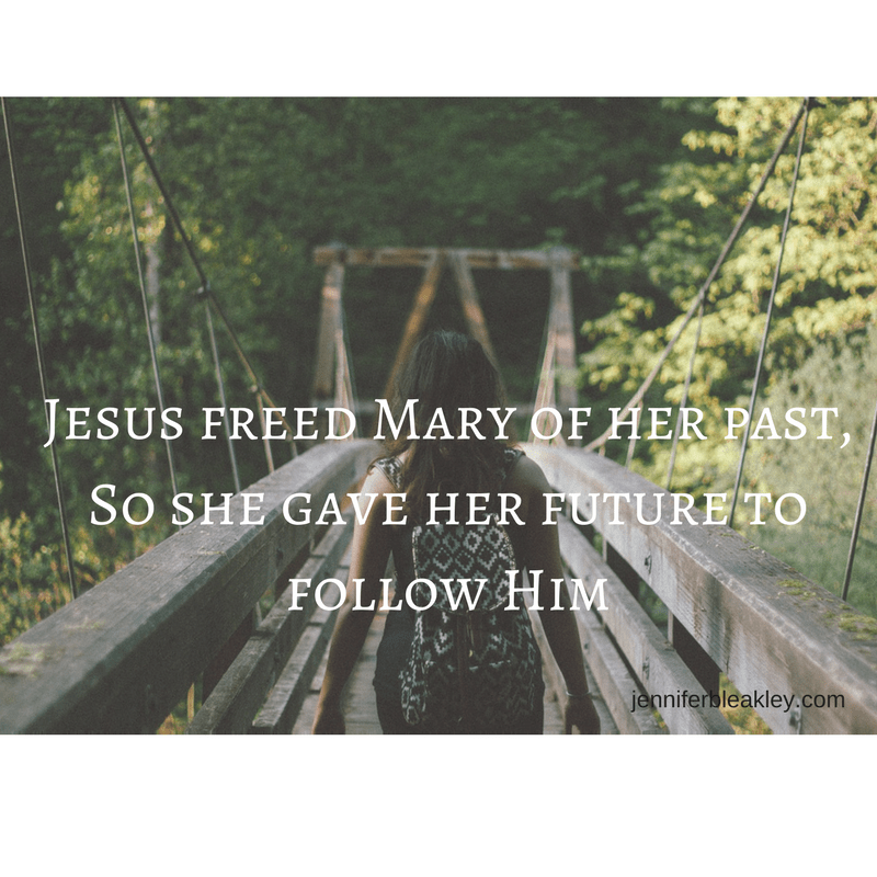 jesus-freed-mary-of-her-past-she-gave-her-future-to-follow-him