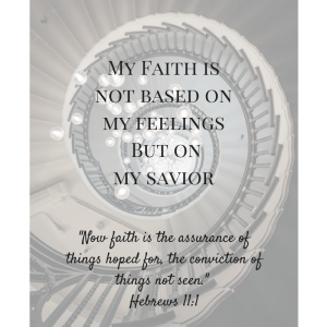 Faith is NOT a feeling (1)