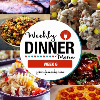 Weekly Dinner Menu: Week 6