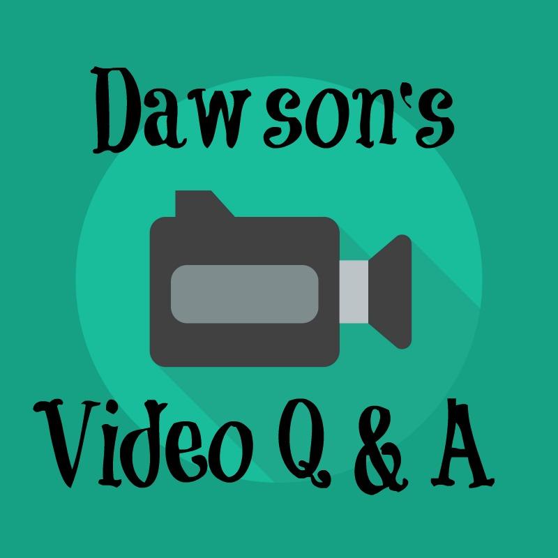 Dawson's Q and A