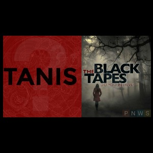 Tanis and Black Tapes