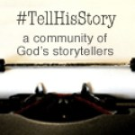 Tell His Story