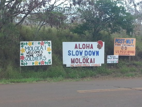 aloha slow down this is molokai