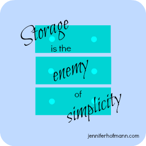 storage is the enemy of simplicity