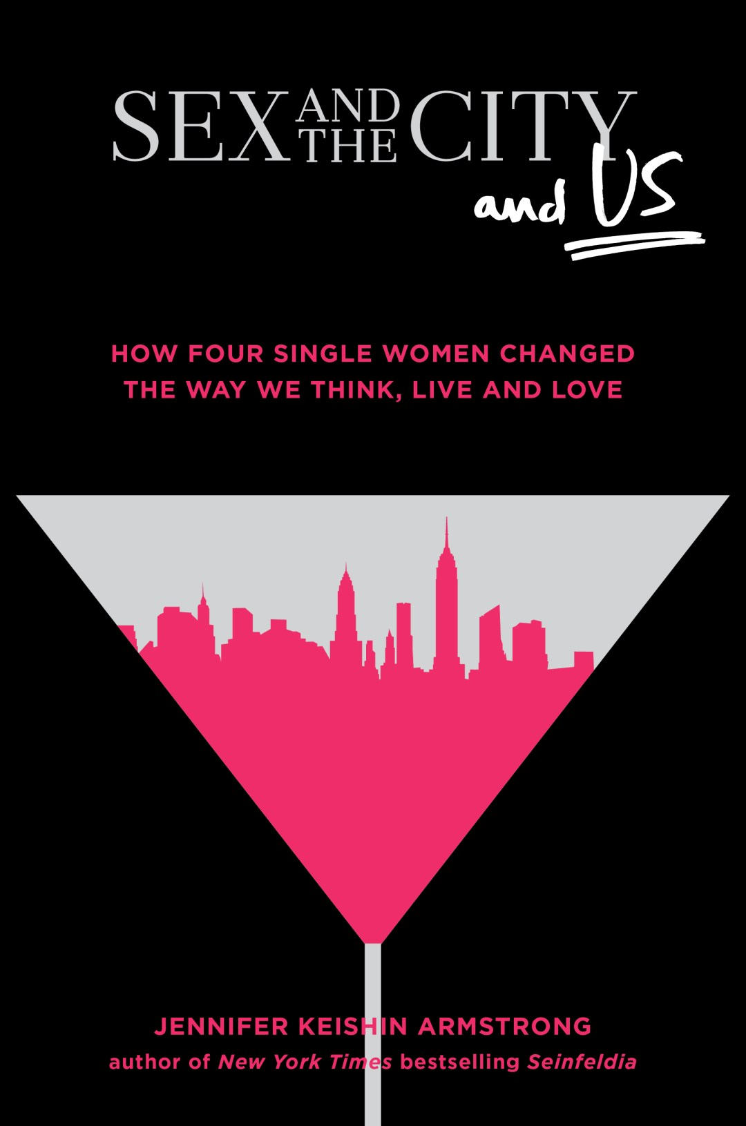 My Next Book: SEX AND THE CITY AND US News