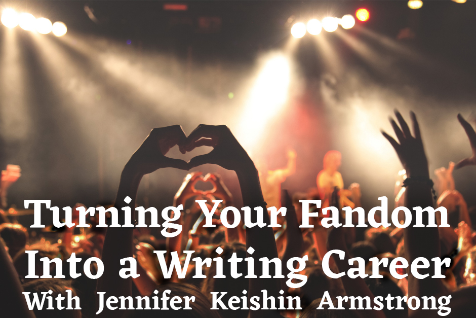 Skillshare Class: Turning Your Fandom Into a Writing Career