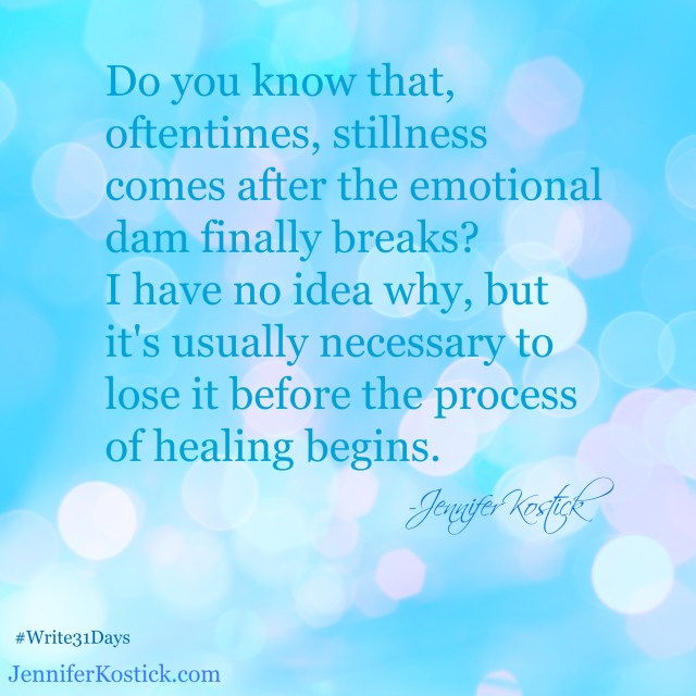 Stillness and the Emotional Dam