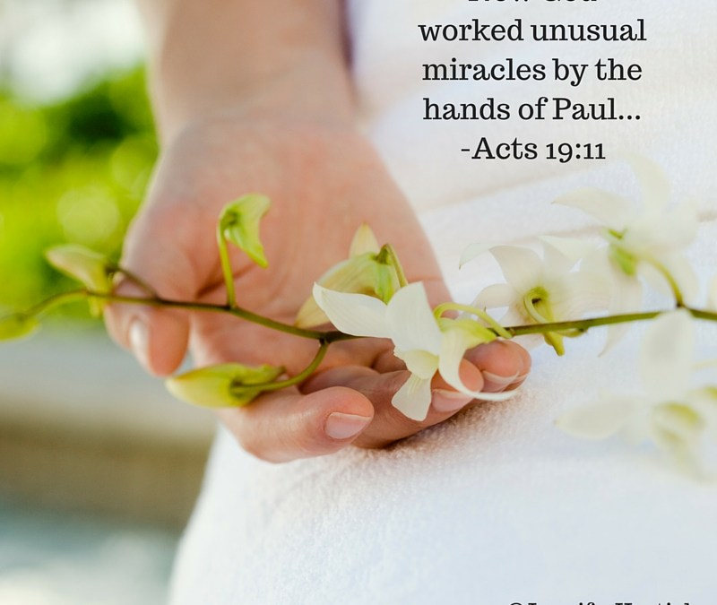 Your Hands Were Made for Unusual Miracles!