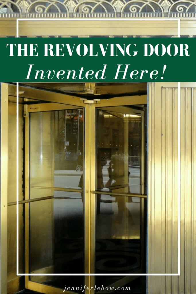 Invention of the Revolving Door & The Revolving Door was Invented in Philadelphia - Main Line Real ...