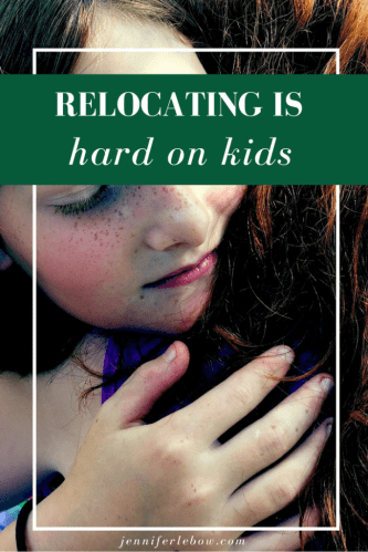 Relocating is Especially Hard for Kids: Some Tips