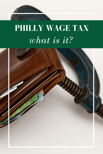 Will you be working in Philadelphia? Learn about the wage tax and how it affects you.