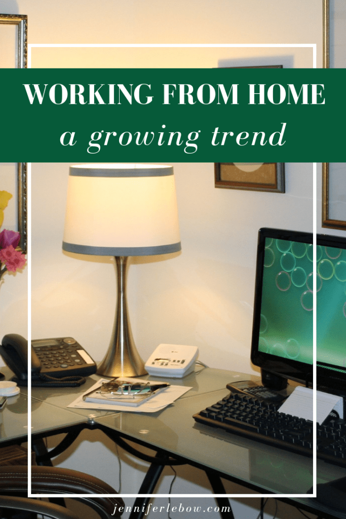 Working from home is a growing trend.