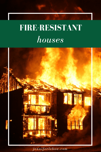 Architects, builders and engineers are all looking for methods and materials to increase fire-resistance in home design.