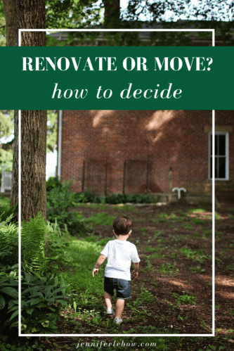 renovate or move?