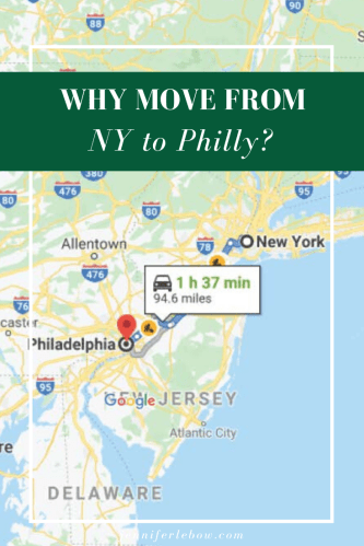 Why move from New York to Philly?