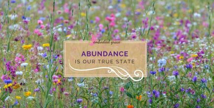 Abundance is our true natural state