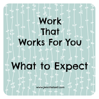 Work that Works for You expect
