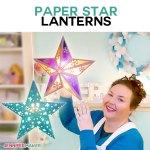 Make Paper Star Lanterns To Brighten Up Your Winter Jennifer Maker