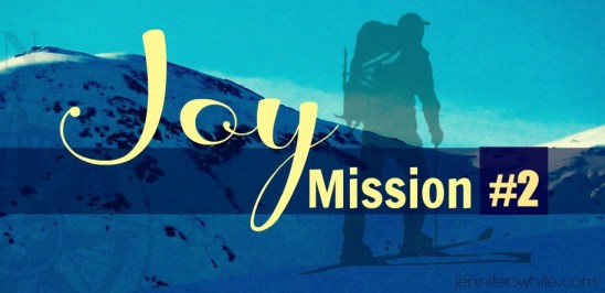 Blog Series Joy MIssion #2