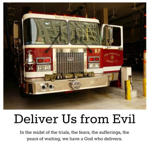 Deliver us from Evil prayer firetruck