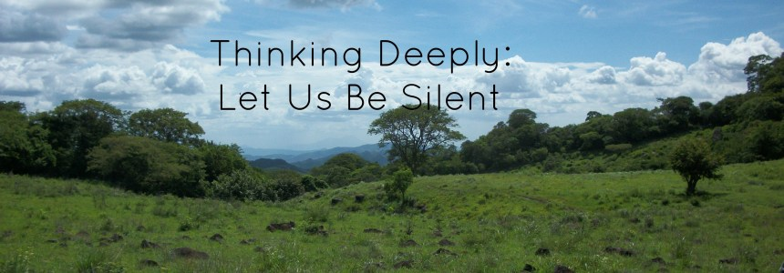 Let Us Be Silent