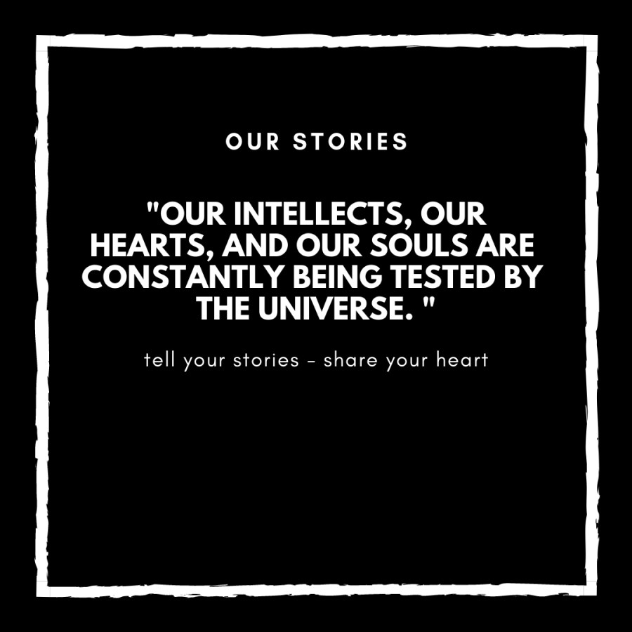 These Stories, Those Words, and Powerful Tests of the Universe