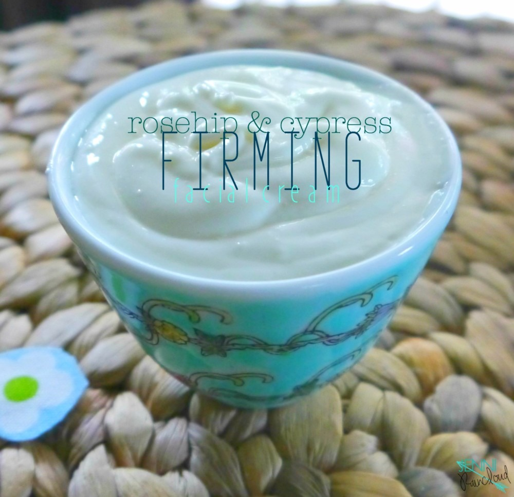 DIY Rosehip Cypress Firming Facial Cream