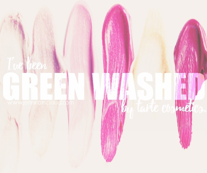 I've been green washed by tarte