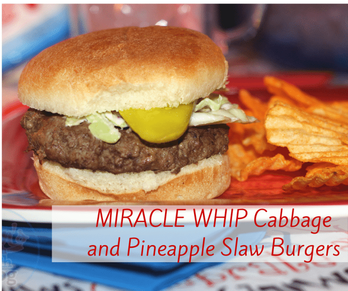 Miracle Whip Cabbage and Pineapple Slaw Burgers
