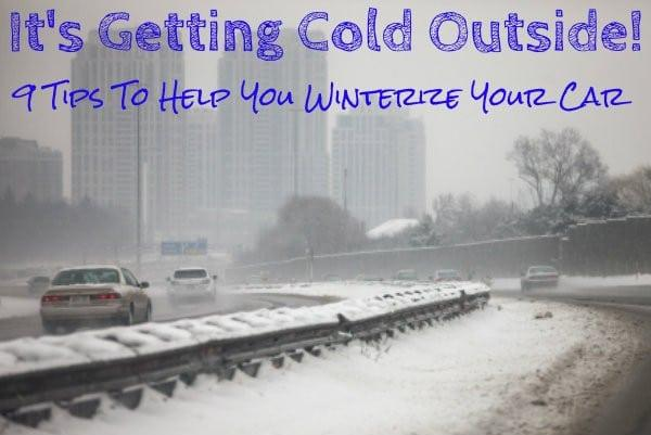 Winterizing Your Car: Have You Winterized Your Car Yet? 9 Tips To Help You