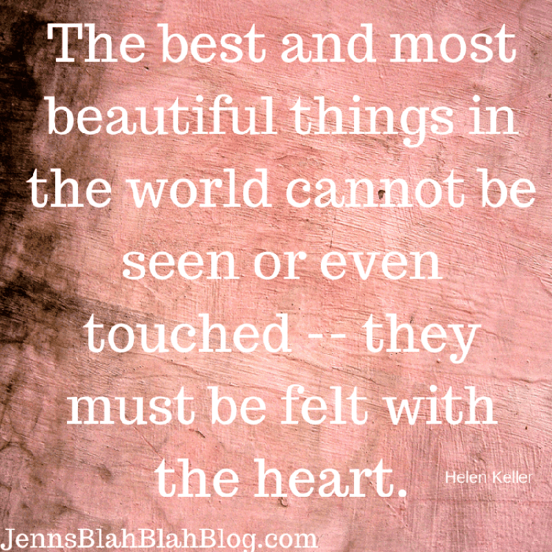 Quote the best and most beautiful things in the world cannot be seen or even touched, they must be felt with the heart on a pink crumpled looking background