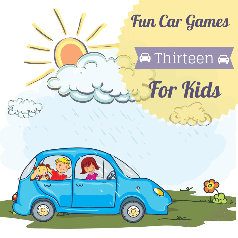 thirteen fun car games for kids to play while traveling