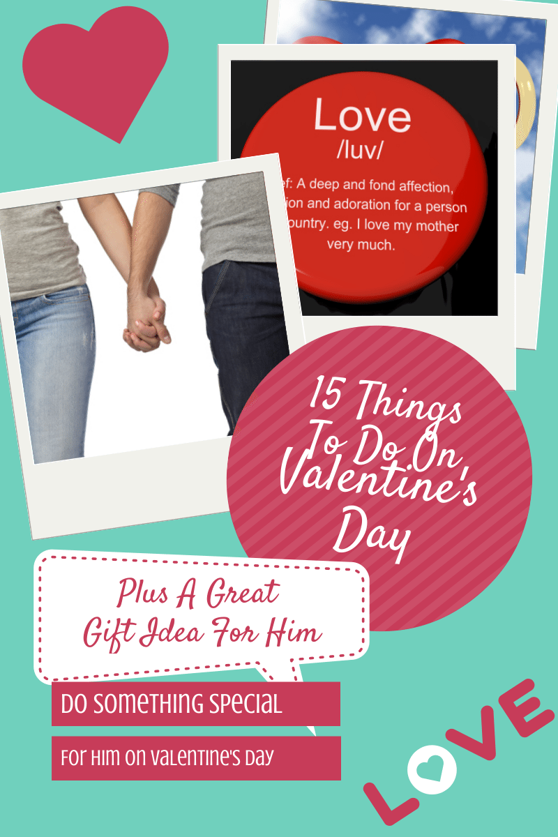 15 things to do on valentine 39 s day plus a great gift idea