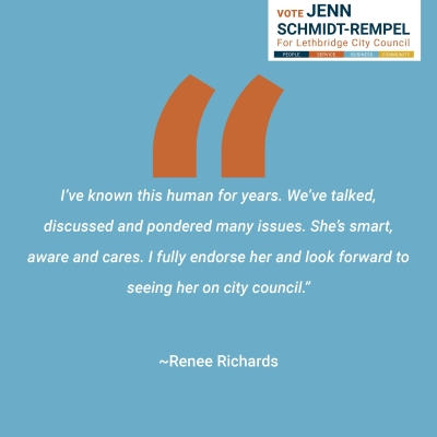 """Renee Richards endorses Jenn Schmidt-Rempel for Lethbridge City Council: """"I've known this human for years. We've talked, discussed and pondered many issues. She's smart, aware and cares. I fully endorse her and look forward to seeing her on city council."""""""